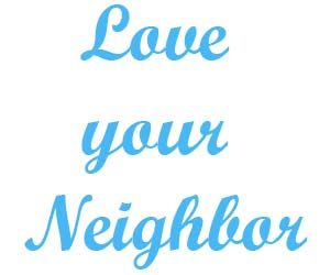 Love your neighbor 1