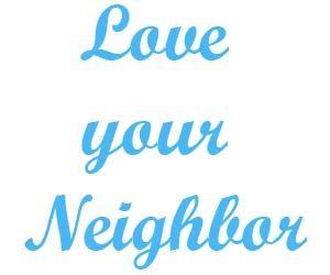 Love your neighbor 1
